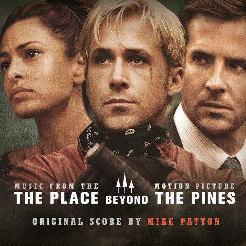 place_beyond_the_pines_mike_patton_soundtrack